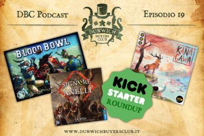 Episodio 19 – Blood Bowl, Il Signore degli Anelli: La Sfida, Kickstarter roundup, Kanagawa.