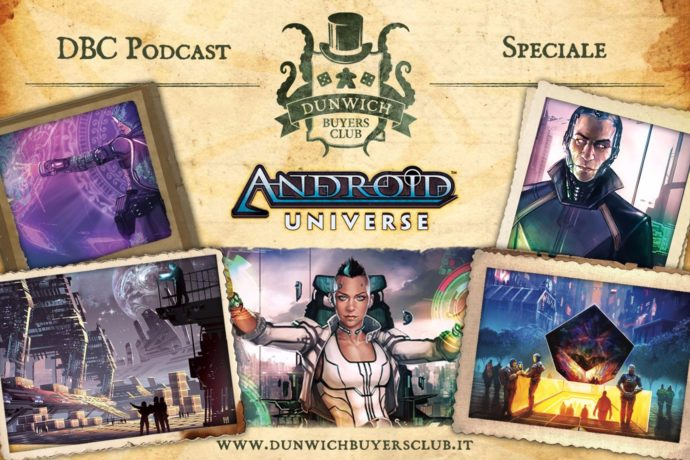 Dunwich Buyers Club - Speciale Android Netrunner