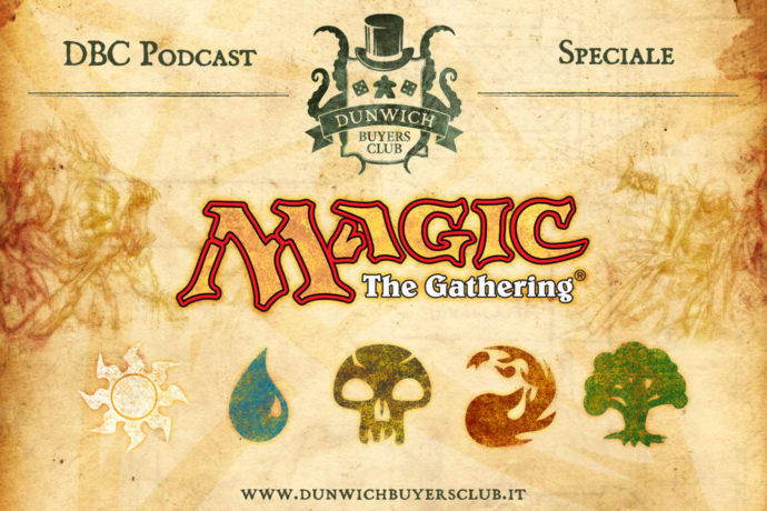Dunwich Buyers Club - Speciale Magic the Gathering