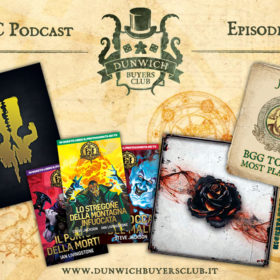 Dunwich Buyers Club - Episodio 57 – The 7th Continent, Fighting Fantasy, Black Rose Wars, Jack's BGG Top 50