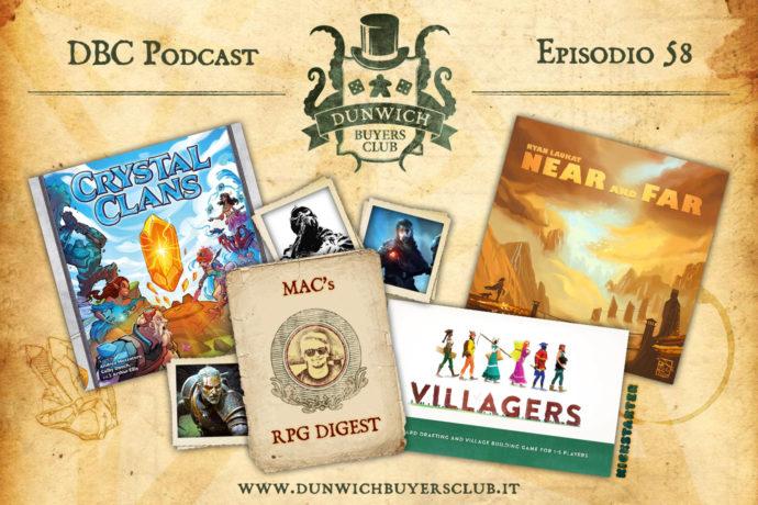 Dunwich Buyers Club - Episodio 58 – Crystal Clans, MaC's RPG Digest, Villagers, Near and Far