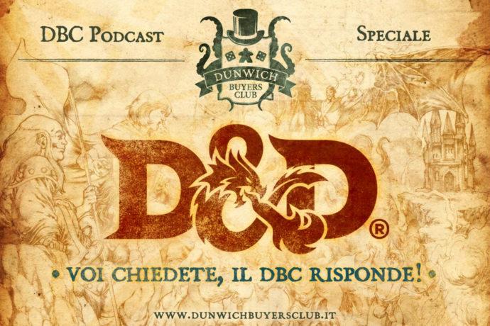 Dunwich Buyers Club - Speciale D&D 5^ Edizione
