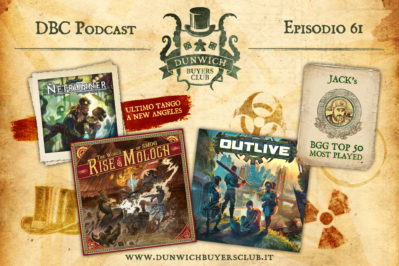 Episodio 61 – La fine di Android: Netrunner, The World of SMOG: Rise of Moloch, Outlive, Jack's BGG Top 50