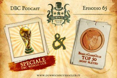 Episodio 65 – DBC World Cup & BGG Top 50