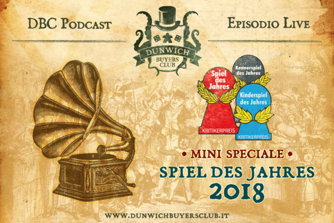Dunwich Buyers Club - Episodio Live - Mini speciale Spiel des Jahres 2018