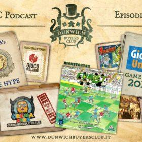 Dunwich Buyers Club - Episodio 69 - Banda's The Hype, Crema Nerd, Fublet e Giochi Uniti preview