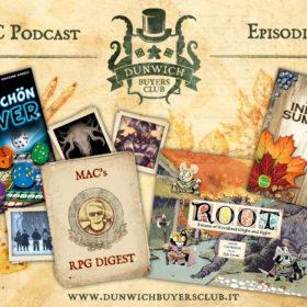 Dunwich Buyers Club - Episodio 70 – Ganz Schön Clever, MaC's RPG Digest, Root, Indian Summer
