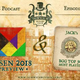 Dunwich Buyers Club – Episodio 75 – I giochi più attesi di Essen Spiel 2018, Jack's BGG Top 50 (settembre 2018)