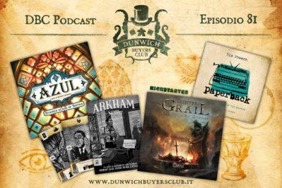 Episodio 81 – Azul Sintra, Arkham Noir, Tainted Grail, Paperback
