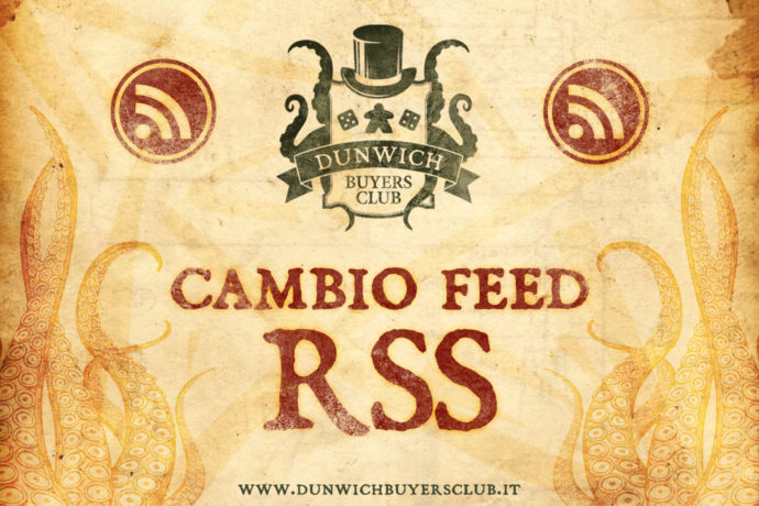 Dunwich Buyers Club - Cambio feed RSS