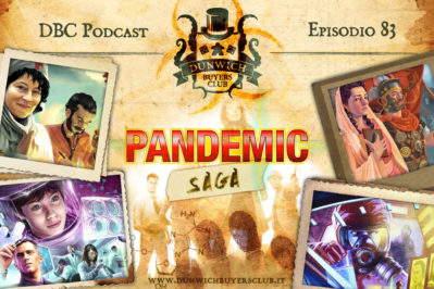 Episodio 83 – Pandemic, una storia di gaming