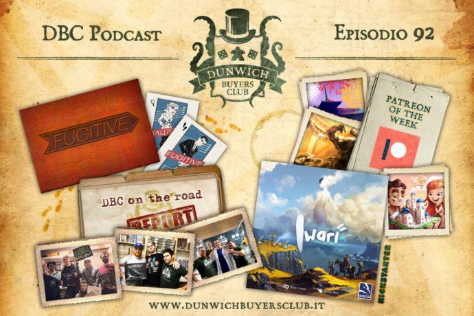 Dunwich Buyers Club – Episodio 92 – Cranio+Horrible+Granda, Patreon of the Week, Fugitive, Iwari