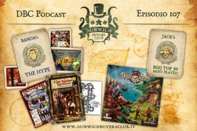 Episodio 107 – Keyforge Vault Tour Report, Four Against Darkness, Skull Tales, BGG Top 50