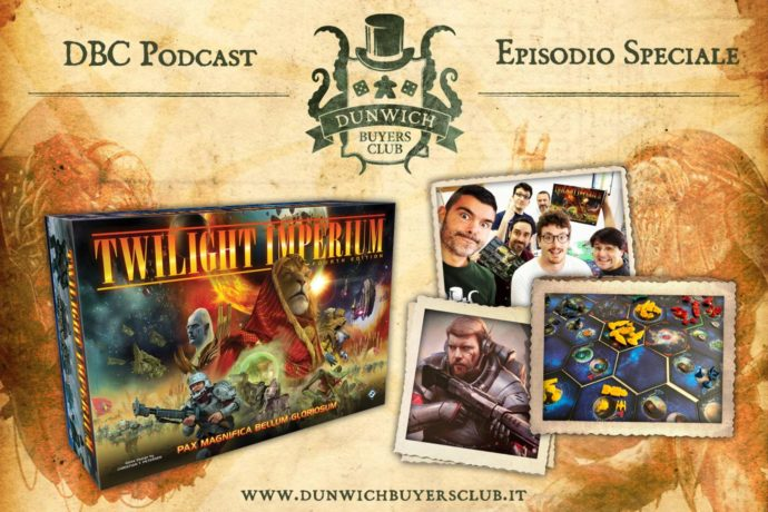 Dunwich Buyers Club - Speciale Twilight Imperium