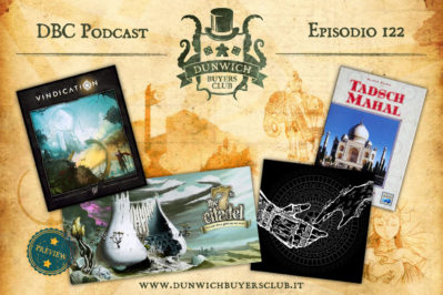 Episodio 122 – Vindication, The 7th Citadel Preview, So Long My World, Taj Mahal