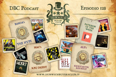 Episodio 128 – Speciale Top 3 preview 2020: giochi di carte, indie GdR, Kickstarter special + Patreon of the week!