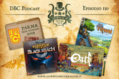 Episodio 130 – IdeaG report, Heroes of Black Reach, Oath, Little Town
