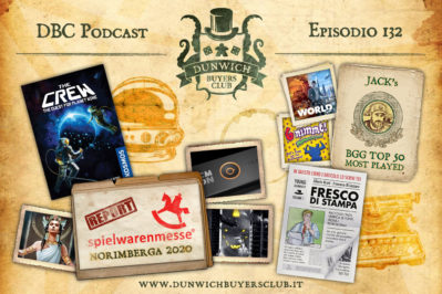 Episodio 132 – The Crew, Spielwarenmesse Report, Fresco di Stampa, BGG Top 50