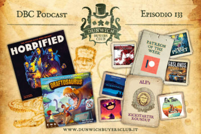 Episodio 133 – Patreon of the Week, Horrified, Draftosaurus, Kickstarter Top 8
