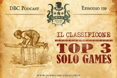 Episodio 139 – CLASSIFICONE: Top 3 Solo Games