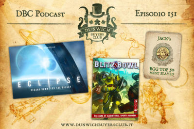 Episodio 151 – Top 50 BGG Most Played, Eclipse: Second Dawn for the Galaxy, Blitz Bowl