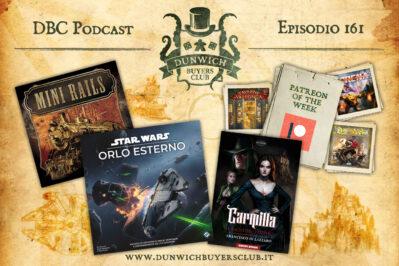 Episodio 161 – Patreon of the Week, Mini Rails, Star Wars: Orlo Esterno, Carmilla. Il bacio del vampiro
