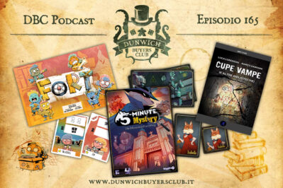 Episodio 165 – Fort, 5-Minutes Mystery, Cupe Vampe