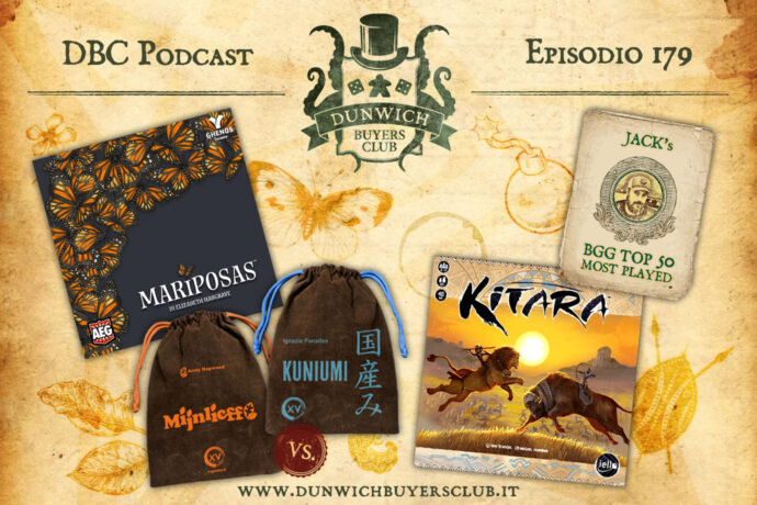 Dunwich Buyers Club - Episodio 179 - BGG Top 50, Mariposas, Mijnlieff vs Kuniumi, Kitara