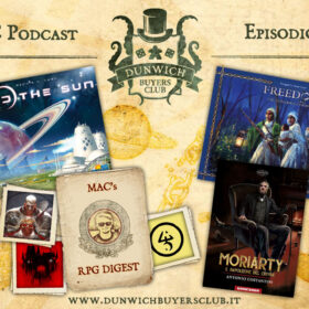 Dunwich Buyers Club - Episodio 184 - Beyond the Sun, RPG Digest, Moriarty, Freedom: the Underground Railroad