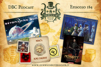 Episodio 184 – Beyond the Sun, RPG Digest, Moriarty, Freedom: the Underground Railroad