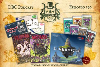 Episodio 196 – Shepy / Goritaire / Fish, Farewell, Forever, Vilùpera e Mattanza, Cloudspire (parte 2), Iron Helm expansion packs