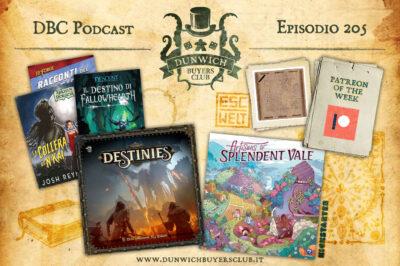 Episodio 205 – Patreon of the Week, Romanzi Fantasy Flight Games, Destinies, Artisans of Splendent Vale, Escape Welt Space Box