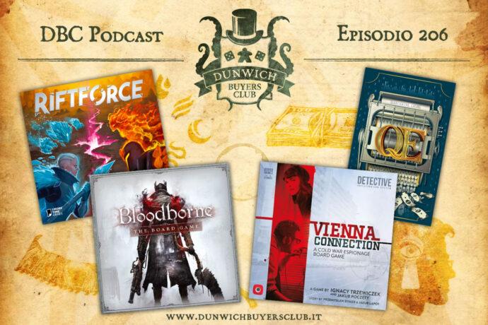 Episodio 206 - Riftforce, Bloodborne: The Board Game, Vienna Connection, QE